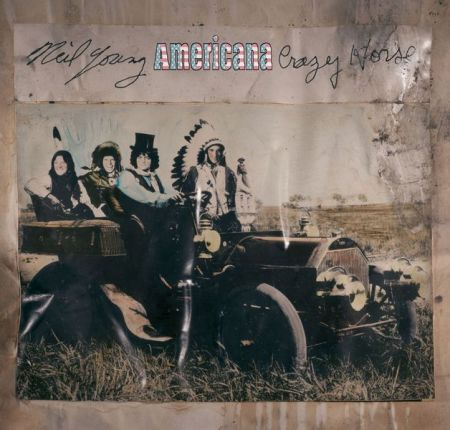 Neil Young & Crazy Horse - Americana (2012)